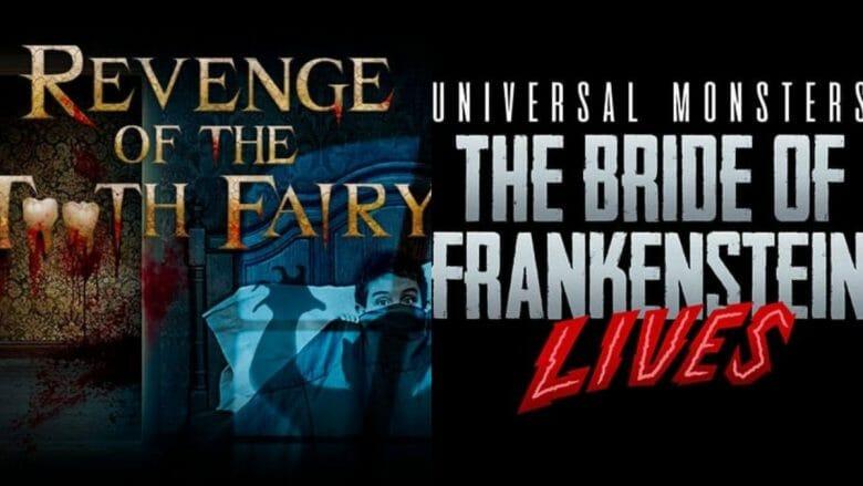 Imagem que mostra os títulos das duas casas oferecidas esse ano para o Halloween na Universal, Revenge of the Tooth Fairy e The Bride of Frankestein Lives.