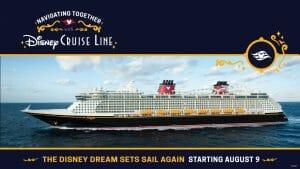 Foto do navio Disney Dream. O texto indica que a Disney vai retomar os cruzeiros nesse navio a partir de 9 de agosto.